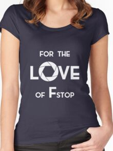 for the love of f stop white Women's Fitted Scoop T-Shirt