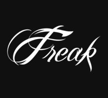FREAK - WHITE by webart