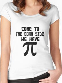 Come to the dork side we have pi geek funny nerd Women's Fitted Scoop T-Shirt