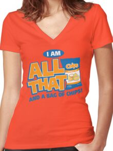 I'm All That And A Bag Of Chips Women's Fitted V-Neck T-Shirt