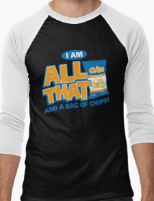 I'm All That And A Bag Of Chips T-Shirt