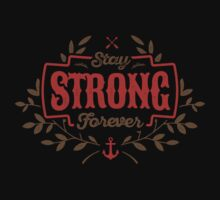 STAY STRONG FOREVER One Piece - Short Sleeve