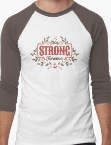 STAY STRONG FOREVER Men's Baseball ¾ T-Shirt