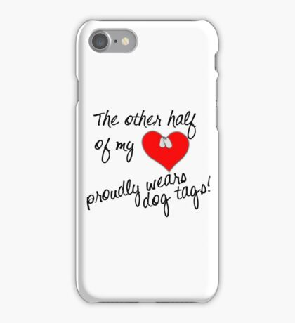 Other Half of My Heart Wears Dog Tags iPhone Case/Skin