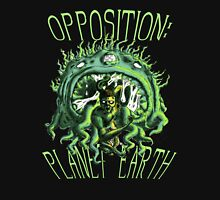 Opposition: Planet Earth Unisex T-Shirt