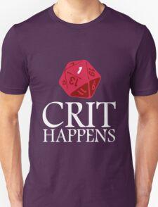 Crit Happens geek funny nerd T-Shirt