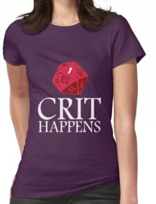 Crit Happens geek funny nerd Womens Fitted T-Shirt
