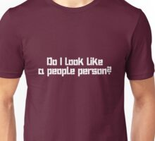 Do I Look Like a People Person geek funny nerd Unisex T-Shirt