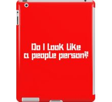 Do I Look Like a People Person geek funny nerd iPad Case/Skin