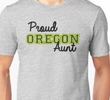 Proud Oregon U Aunt Unisex T-Shirt