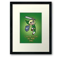 Call me Zelda one more time! Framed Print