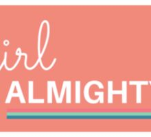 girl almighty peach (pls contact for customization of colours or word 'girl') Sticker