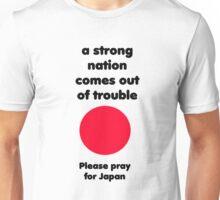 Pray for Japan Unisex T-Shirt