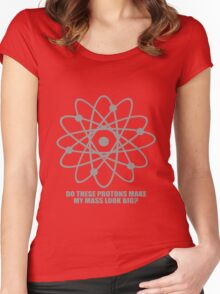 Do these protons make my mass look big geek funny nerd Women's Fitted Scoop T-Shirt