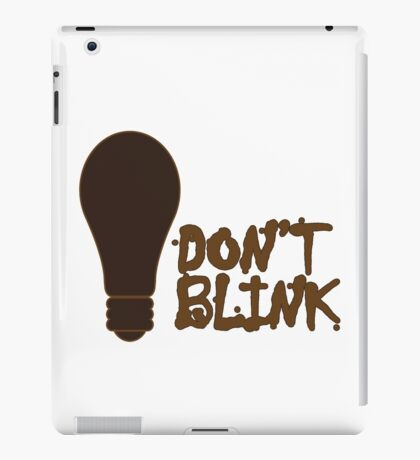 Dont blink dr who inspired geek funny nerd iPad Case/Skin