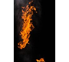 Fire Photography is the BEST! Photographic Print