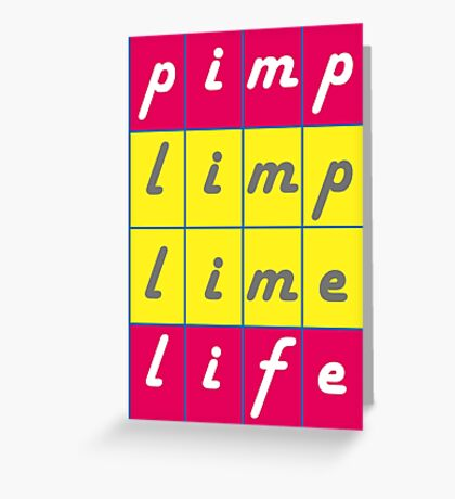 Pimp Life Greeting Card