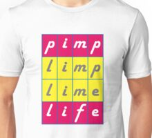 Pimp Life Unisex T-Shirt