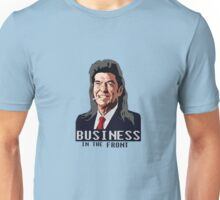 Business in the Front Unisex T-Shirt