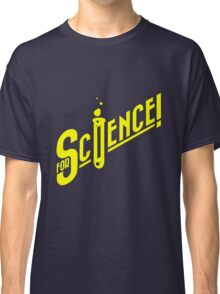 For Science geek funny nerd Classic T-Shirt