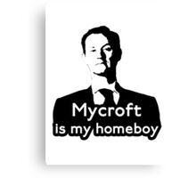 Mycroft is My Homeboy Canvas Print