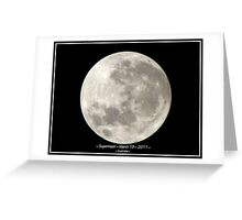 ~ Supermoon ~ March 19 ~ 2011 ~ Greeting Card