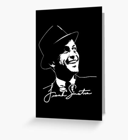 Frank Sinatra - Portrait and signature Greeting Card