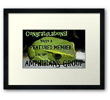 Congratulations! You're A Featured Member -Amphibians Banner Framed Print