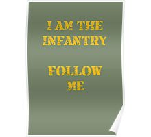 I am the infantry follow me Poster