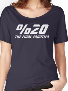 %20 The Final Frontier Women's Relaxed Fit T-Shirt