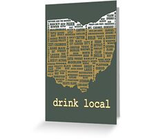 Drink Local - Ohio Beer Shirt Greeting Card