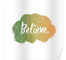 Random and simple Believe Design Poster