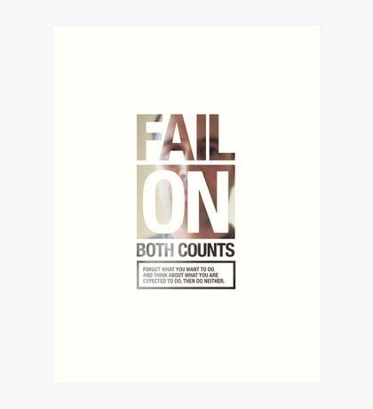 FAIL ON BOTH COUNTS Art Print