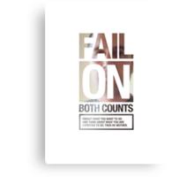 FAIL ON BOTH COUNTS Canvas Print