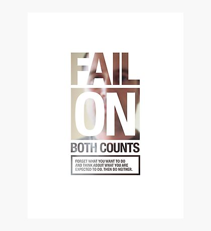 FAIL ON BOTH COUNTS Photographic Print