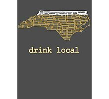 Drink Local - North Carolina Beer Shirt Photographic Print