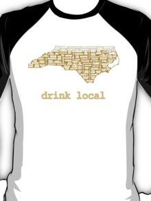 Drink Local - North Carolina Beer Shirt T-Shirt