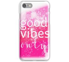 Good Vibes pink poster iPhone Case/Skin