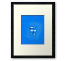 Good Vibes movie white Framed Print