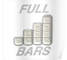 FULL XANAX BARS WHITE Poster