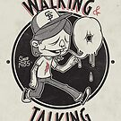 Walkin' & Talkin' by Damian King
