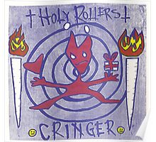 CRINGER AND THE HOLY ROLLERS SPLIT Poster