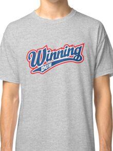 Winning Duh Classic T-Shirt