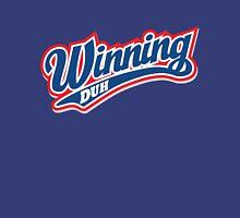 Winning Duh Unisex T-Shirt