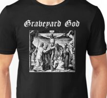 GRAVE YARD GOD Unisex T-Shirt