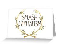 Smash Capitalism Greeting Card