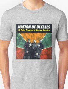 NATION OF ULYSSES - 13 POINT PROGRAM TO DESTROY AMERICA Unisex T-Shirt