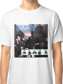 NATION OF ULYSSES - PLAYS PRETTY FOR BABY Classic T-Shirt