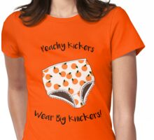 Peachy Kickers Wear Big Knickers! Womens Fitted T-Shirt