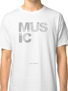 Lost In Music Classic T-Shirt